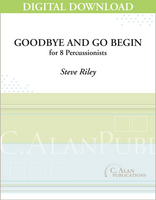 Goodbye and Go Begin - Steve Riley [DIGITAL SCORE]