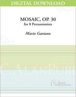 Mosaic, Op.30 - Mario Gaetano [DIGITAL]