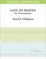 Gate to Heaven (percussion ensemble) - David Gillingham [DIGITAL]