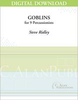 Goblins - Stephen Ridley [DIGITAL SCORE]