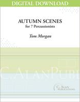 Autumn Scenes - Tom Morgan [DIGITAL SCORE]
