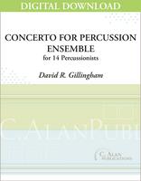 Concerto for Percussion Ensemble - David Gillingham [DIGITAL]
