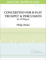 Concertino for B-flat Trumpet & Percussion Orchestra - Philip Parker [DIGITAL SCORE]