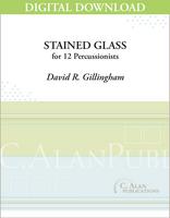 Stained Glass - David R. Gillingham [DIGITAL]