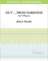 Out ... from Darkness - Mark Smith [DIGITAL SCORE]