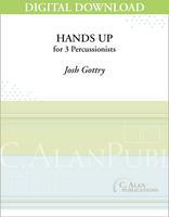 Hands Up - Josh Gottry [DIGITAL SCORE]