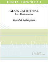 Glass Cathedral - David R. Gillingham [DIGITAL SCORE]