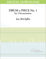 Drum-e Piece No. 1 - Ian McClafflin [DIGITAL SCORE]