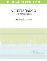 A Little Tango - Michael Huestis [DIGITAL SCORE]