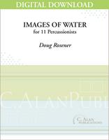 Images of Water - Doug Rosener [DIGITAL SCORE]