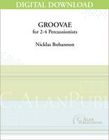 Groovae - Nicklas Bohannon [DIGITAL SCORE]