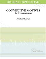 Convective Motives - Michael Varner [DIGITAL SCORE]