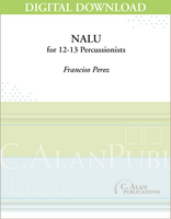 Nalu (for 12-13 Percussionists) - Francisco Perez [DIGITAL SCORE]