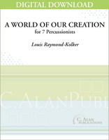 A World of Our Creation - Louis Raymond-Kolker [DIGITAL SCORE]