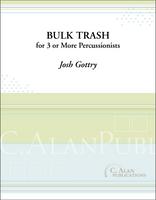 Bulk Trash (Perc Ens 3+)