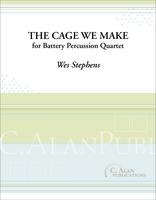 The Cage We Make (percussion quartet)