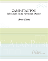 Camp Stanton (Solo Drum Set + Percussion Quintet)