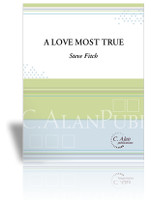 Love Most True, A (Solo 4-Mallet Marimba)