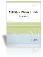 Strike, Shake & Stomp (Perc Ens 9)