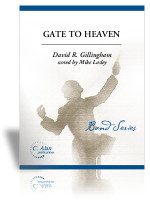 Gate to Heaven (wind ensemble version)