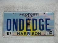 2012 July Mississippi Vanity ONDEDGE License Plate