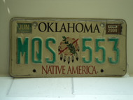 2009 OKLAHOMA Native America License Plate MQS 553