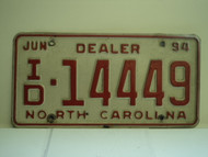 1994 NORTH CAROLINA Dealer License Plate ID 14449