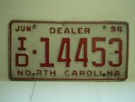 1994 NORTH CAROLINA Dealer License Plate ID 14453