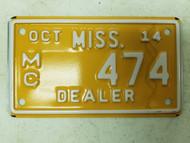 2014 Mississippi Dealer Motorcycle License Plate 474