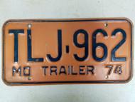1974 Missouri Trailer License Plate TLJ-962
