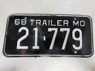 1968 Missouri Trailer License Plate 21-779