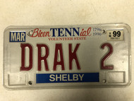 1996 (1999 Tag) TENNESSEE BicenTENNial Volunteer State Shelby County 1796-1996 License Plate  DRAK-2