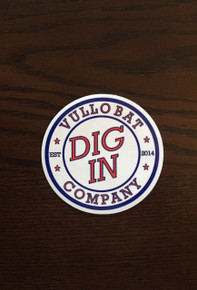 "3"" Round DIG IN Decal"