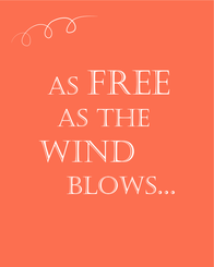 """""""As Free as the Wind Blows..."""" Coastal / Nautical / Romantic Quote / Verse Printable Wall Decor Instant Download, Coral Wall Art"""