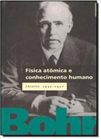 Fisica Atomica E Conhecimento Humano