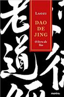 Dao de Jing . O Livro do Tao: o Livro do Tao (Tao te Ching)