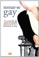 Tornar-se gay: o caminho da auto-aceitação
