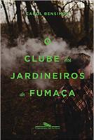 O clube dos jardineiros de fumaça