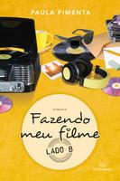 Fazendo meu filme - Lado B:  (Português)