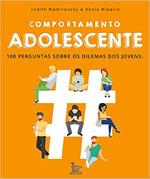 Comportamento adolescente: 100 perguntas sobre os dilemas dos jovens