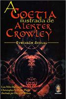 A Goetia ilustrada de Aleister Crowley: Evocação sexual