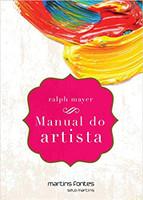 Manual do Artista. De Técnicas e Materiais