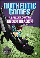 AuthenticGames. A Batalha Contra Ender Dragon - Volume 3