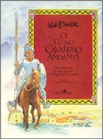 O último cavaleiro andante