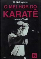 O Melhor do Karatê Vol. 5: Heian e Tekki: Volume 5