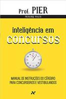 Inteligência em Concursos: Manual de instruções do cérebro para concurseiros e vestibulandos: 4