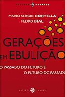 Gerações em Ebulição. O Passado do Futuro e o Futuro do Passado
