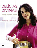 Delícias divinas: Como ser uma diva na cozinha (Capa dura): Como ser uma diva na cozinha