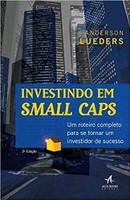 Investindo em Small Caps: um Roteiro Completo Para se Tornar um Investidor de Sucesso