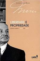 Liberdade e propriedade: ensaios sobre o poder das ideias